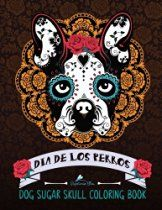Dog Sugar Skull Coloring Book: Dia de Los Perros: Day of the Dogs Sugar Skulls for Dia de Los Muertos & Day of the Dead Dog Coloring Book of Sugar . Skull Coloring Pages, Coloring Books, Coloring Stuff, Dog Lover Gifts, Dog Gifts, Dog Lovers, Air Bud, Zen Colors, Dead Dog
