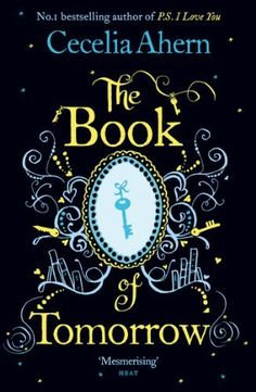 The Book of Tomorrow by Cecelia Ahern, http://www.amazon.ca/dp/B002TS788I/ref=cm_sw_r_pi_dp_f499sb0F8T99Z
