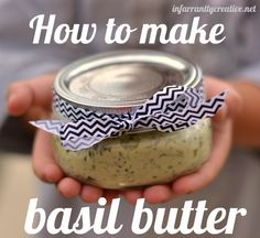 How to Make Basil Butter with Infarrantly Creative - With basil being one of the easiest herbs to grow, it's fun to make pesto and bruschetta all summer, but when the basil takes over your garden, making basil butter is the perfect solution! Get more recipes at www.infarrantlycreative.net