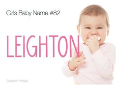 Leighton #babyname