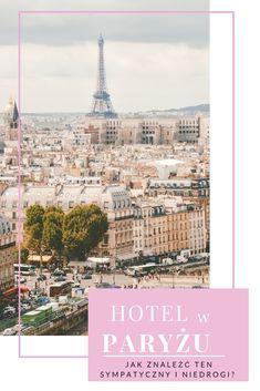77e43b8df6de49 Jeżeli trzymasz już w garści bilet do Paryża (a raczej dostałaś właśnie  potwierdzenie na maila