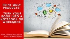 Print Only Products: Turn Your Book Into A Notebook Or Workbook #WorkAtHome
