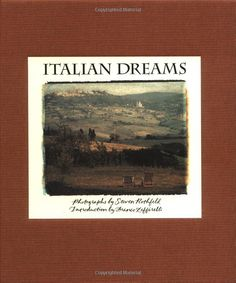 Italian Dreams (sadly, out of print)