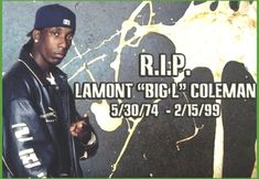 Big L. The New School, Old School, Big L, Founding Fathers, Great Artists, Rapper, Hip Hop, Writer, Religion