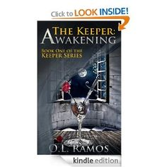 Amazon.com: The Keeper: Awakening (The Keeper Series) eBook: O.L. Ramos: Kindle Store