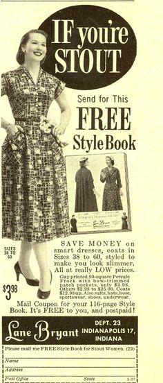 lane bryant ad from 1957  NOW IT'S STOUT NOT CHUBBY  TSK TSK