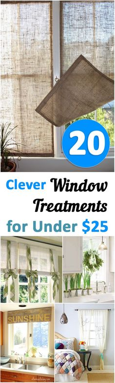 20 Clever Window Treatments for under $25- Great ideas, projects and tutorials.