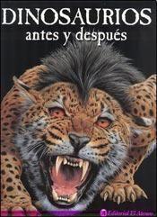 #Infantil / Libros de Conocimiento DINOSAURIOS ANTES Y DESPUÉS - Carl Mehling #ElAteneo Lion, Animals, Dinosaurs, Knowledge, Leo, Animales, Animaux, Lions, Animal