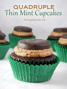 Quadruple Thin Mint Cupcakes! Thin Mint Cupcakes filled with Thin Mint Truffle Filling, Kissed with Thin Mint Frosting, and topped off with a whole Girl Scout Cookie!
