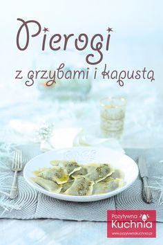 Pierogi (Dumplings) with Mushrooms and Cabbage   Pierogi z grzybami i kapusta (in Polish)