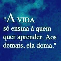 Verdade Inspirational Phrases, Motivational Phrases, Choose Quotes, Sentences, Life Lessons, Funny Quotes, Wisdom, Positivity, Lettering