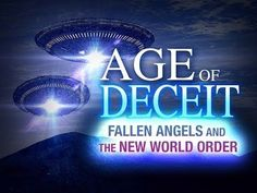 ▶ Fallen Angels & The New World Order - Age of Deceit 1 from FaceLikeTheSun (Full Documentary) - YouTube