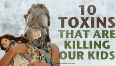 From BPA, MSG, pesticides, environmental chemicals, household cleaners, toxins in vaccines and prescription drugs, our children are exposed to a huge amount of toxic chemicals. Toxins are everywhere in our modern society. They are damaging... @lillabitcnc