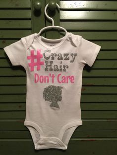 Customizable Crazy hair don't care baby by UniquelyLizzies on Etsy