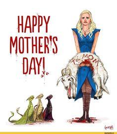 Игра престолов,сериалы,Дейнерис,день матери,драконы