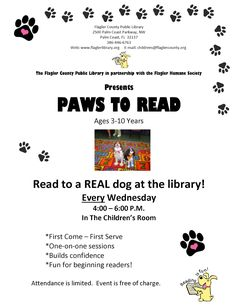 Starting in February PAWS to Read will take place EVERY Wednesday and is now open for ages 3-10!!