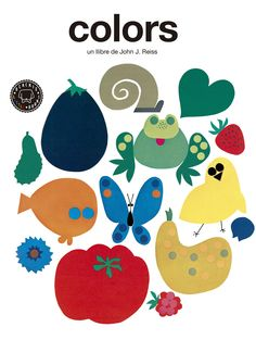 Reiss, John J. COLORS. Blackie Little Books, 2016. Reiss, Hard Edge Painting, Little Books, Preschool Activities, Typography, Kids Rugs, Graphic Design, Abstract, Fictional Characters