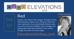Daily Perspective – 357 | Red – Passion. Fire. Blood. War. Danger. Strength. Power. Determination. Desire. Love. These are characteristics this color represents. As an emotionally intense color, we use it to increase visibility, show courage, and help people make quick decisions. Use caution though, too much can incite anger.
