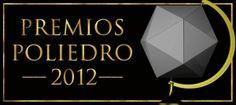 Premios Poliedro 2012 ganados por La Puerta de Ishtar:      Mejor ambientación.     Mejor narrativa.     Mejor juego de rol creado en castellano.     Producto del año.