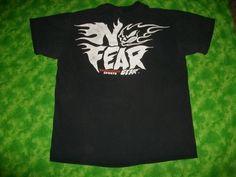 "Wear ""No Fear"" gear. And say ""NO FEAR."""