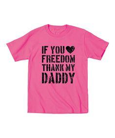Country Casuals Raspberry 'Thank My Daddy' Tee - Toddler & Girls by Country Casuals #zulily #zulilyfinds