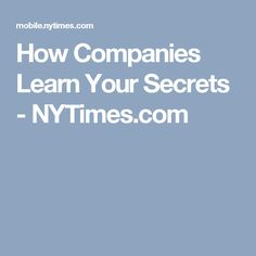 How Companies Learn Your Secrets - NYTimes.com