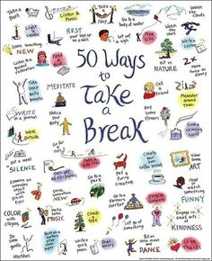 The stress and strains of our always connected lives can sometimes take us off course. Take a break it could make a world of difference.