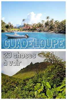 Carigami vous a listé les 23 choses à voir ou à faire sur la fabuleuse île qu'est la Guadeloupe. Régalez-vous ! #Guadeloupe #France #travel #voyage #island #sun #île #soleil #tourism #tourisme #Antilles #Carribean #see #mer #beach #plage #holiday #vacances