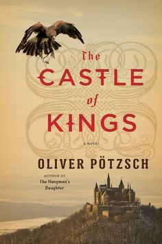The Castle of Kings by Oliver Pötzsch makes our list of 20 new historical fiction recommendations.
