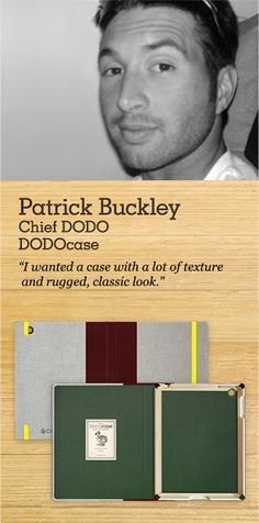Patrick Buckley's custom DODOcase for iPad