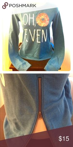 """Hollister Blue Graphic Side Zip Sweat Shirt, XS """"OH, 🍩 EVEN"""" Hollister Blue Side Zip Graphic Pullover Sweatshirt.                                                                                       SIZE: XS                                                                                              MATERIAL: 60% Cotton, 40% Polyester                                                      DETAIL: Side Zips                                                                     CONDITION: Good…"""