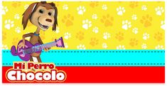 Kit imprimible candy bar Mi Perro Chocolo para eventos   Candy Bar Gratis Movies, Movie Posters, Shower, Ideas, Birthday Invitations, Hulk Birthday, Birthday Display, Tomy, Manualidades