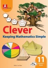 Clever Keeping Mathematics Simple Grade 11 Learner's Book | Macmillan Education South Africa