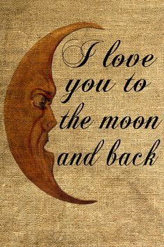 I Love You to the Moon and Back Vintage Moon  Download by room29, $3.00