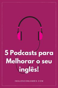 📣 Dica para melhorar o seu inglês no blog: . ✅ 5 Podcasts para Melhorar o seu inglês! . Não leu ainda? . 💻 Clique na imagem para aprender : 👇🏾#comoaprenderinglesrapido #inglesrapido #aprendendoinglês #comoaprenderinglesonline #cursodeingles #frasesemingles #inglêsonline #aprendendoinglês #dicasdeinglês #aprendendoinglesemcasa #expressoesemingles #inglêscomjames #escoladeinglês #inglêsfluente #aumentarvocabul& English Help, English Time, Improve English, English Course, English Study, English Vocabulary Words, English Phrases, English Words, English Lessons
