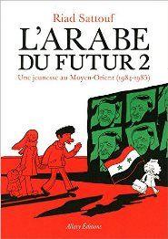 Lire L'Arabe du futur - Tome 2 Enligne- On http://www.galuhbooks.com/Lire-larabe-du-futur-tome-2-enligne.html [FREE]. Né d'un père syrien et d'une mère bretonne, Riad Sattouf raconte dans L'Arabe du futur sa jeunesse au Moyen-Orient. Dans le premier tome (1978-1984) le petit Riad était balloté entre la Libye, la Bretagne et la Syrie. Dans ce second tome, qui couvre la première année d&#821... http://www.galuhbooks.com/Lire-larabe-du-futur-tome-2-enl