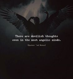 There are devilish thoughts even in the most angelic minds.   by: Lily via (http://ift.tt/2ASKhJq)