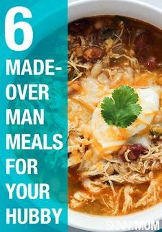 Your man will love these meals!