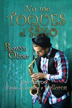 Rowyn Oiver - No me toques el saxo