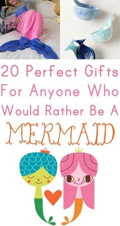 SHOW/SHARE WITH K CIPRIAN--20 Gifts Every Wannabe Mermaid Needs To Ask For This Year