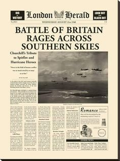 size: Stretched Canvas Print: Battle Of Britain by The Vintage Collection : Using advanced technology, we print the image directly onto canvas, stretch it onto support bars, and finish it with hand-painted edges and a protective coating. Newspaper Headlines, Old Newspaper, Rage Art, Cultura General, The Blitz, Battle Of Britain, Painting Edges, Stretched Canvas Prints, Dieselpunk