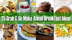 We all know breakfast is the most important meal of the day, so start it off right with one of these 25 Grab & Go Make Ahead Breakfast Ideas!