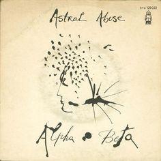 Alpha Beta - Astral Abuse