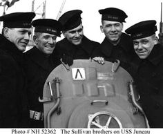 The Sullivan Brothers, America's greatest family military loss. All five brothers from Waterloo, Iowa, asked to serve together and were assigned to the U.S.S. Juneau, which was destroyed on November 13, 1942.  All five lost their lives that day.