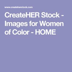 CreateHER Stock - Images for Women of Color - HOME