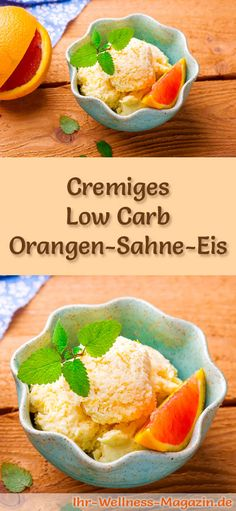Make creamy low carb orange cream ice yourself - healthy recipe Easy Ice Cream Recipe, Healthy Ice Cream, Ice Cream Recipes, Yogurt Recipes, Keto Recipes, Healthy Recipes, Paleo Dessert, No Calorie Foods, I Foods