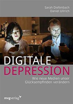 Digitale Depression: Wie die neuen Medien unser Glücksemp... https://www.amazon.de/dp/B01A5U80XS/ref=cm_sw_r_pi_dp_U_x_8-RmBbZRFXWD9