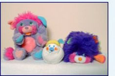 Popples... I remember mine like it was yesterday!!! They don't make the good toys like they use 2