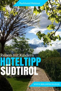 Ein wunderbares Familienhotel in Südtirol oberhalb von Bozen: Das Parkhotel Holzner / @PHolzner @suedtirolinfo http://www.berlinfreckles.de/reisen-mit-kindern/parkhotel-holzner-suedtirol-ein-familienhotel-ausmacht #Familienhotel #Bozen #AltoAdige #Südtirol #Oberbozen #Familienhotels #Ritten #Alpen #Kinderhotel #Hoteltipp