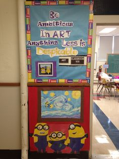 """Despicable Me themed Art Door Decoration, """"Be Ambitious in Art Anything Less is Despicable. """" Minions are handmade by me, including A Minion Starry Night."""